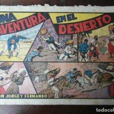 Tebeos: UNA AVENTURA EN EL DESIERTO Nº 32 DE JORGE Y FERNANDO. HISPANO AMERICANA. 1940. LYMAN YOUNG. Lote 94395682