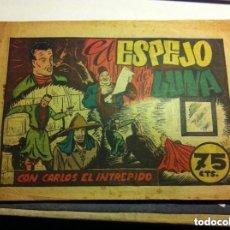 Tebeos: CARLOS EL INTRÉPIDO - EL ESPEJO DE LA LUNA -(LOMO REPARADO). Lote 96818259
