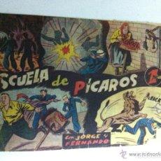 Tebeos: JORGE Y FERNANDO - ESCUELA DE PÍCAROS. Lote 96952035