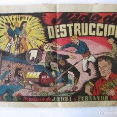 Tebeos: JORGE Y FERNANDO - NIDO DE DESTRUCCION - AÑOS 40 HISPANO AMERICANA. Lote 97903307