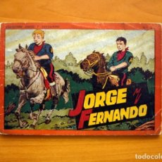 Tebeos: JORGE Y FERNANDO, ÁLBUM Nº 4 - EDITORIAL HISPANO AMERICANA 1944 - TAMAÑO 17X25. Lote 98106879