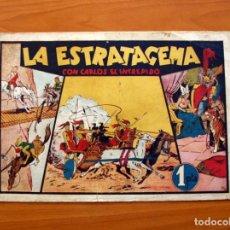 Tebeos: CARLOS EL INTRÉPIDO, Nº 9, LA ESTRATAGEMA - EDITORIAL HISPANO AMERICANA 1942 - TAMAÑO 21X31. Lote 98136747