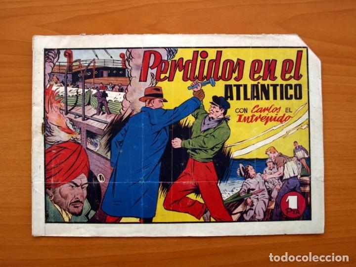 CARLOS EL INTRÉPIDO, Nº 19 PERDIDOS EN EL ATLÁNTICO - EDITORIAL HISPANO AMERICANA 1942- TAMAÑO 21X31 (Tebeos y Comics - Hispano Americana - Carlos el Intrépido)
