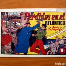 Tebeos: CARLOS EL INTRÉPIDO, Nº 19 PERDIDOS EN EL ATLÁNTICO - EDITORIAL HISPANO AMERICANA 1942- TAMAÑO 21X31. Lote 98137431