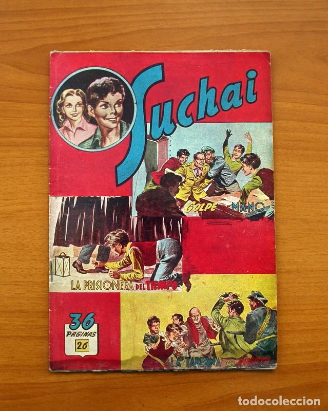SUCHAI, Nº 26 - EDITORIAL HISPANO AMERICANA 1953 - TAMAÑO 24X17 (Tebeos y Comics - Hispano Americana - Suchai)