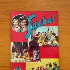 Tebeos: SUCHAI, Nº 26 - EDITORIAL HISPANO AMERICANA 1953 - TAMAÑO 24X17. Lote 98182887