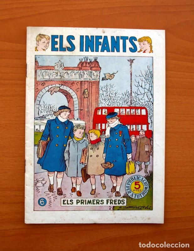 ELS INFANTS, ELS PRIMERS FREDS Nº 6 - EDITORIAL HISPANO AMERICANA 1956 - TAMAÑO 24X17 (Tebeos y Comics - Hispano Americana - Otros)