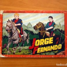 Tebeos: JORGE Y FERNANDO ÁLBUM, Nº 4 - EDITORIAL HISPANO AMERICANA 1944 - TAMAÑO 17X24. Lote 98212939