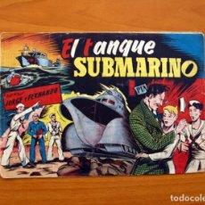 Tebeos: JORGE Y FERNANDO Nº 87, EL TANQUE SUBMARINO - EDITORIAL HISPANO AMERICANA 1940 - TAMAÑO 17X24. Lote 98213435