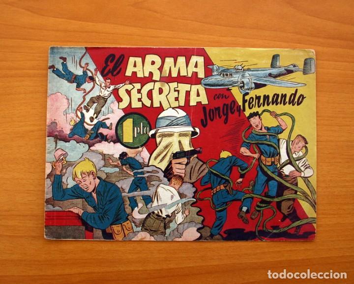 JORGE Y FERNANDO Nº 63, EL ARMA SECRETA - EDITORIAL HISPANO AMERICANA 1940 - TAMAÑO 17X24 (Tebeos y Comics - Hispano Americana - Jorge y Fernando)