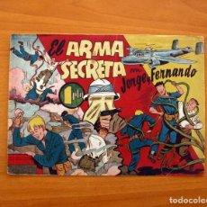 Tebeos: JORGE Y FERNANDO Nº 63, EL ARMA SECRETA - EDITORIAL HISPANO AMERICANA 1940 - TAMAÑO 17X24. Lote 98217031