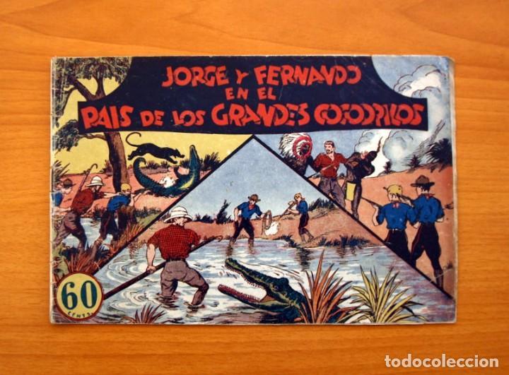 JORGE Y FERNANDO, Nº 15 - EN EL PAIS DE LOS GRANDES COCODRILOS - EDITORIAL HISPANO AMERICANA 1940 (Tebeos y Comics - Hispano Americana - Jorge y Fernando)