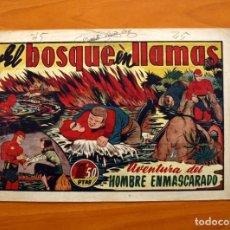 Tebeos: EL HOMBRE ENMASCARADO, Nº 45, EL BOSQUE EN LLAMAS - EDITORIAL HISPANO AMERICANA 1941 - TAMAÑO 21X32. Lote 98346387