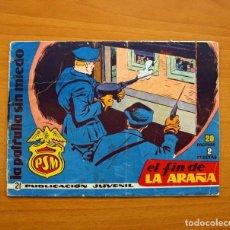 Tebeos: LA PATRULLA SIN MIEDO, Nº 21, EL FIN DE LA ARAÑA - EDITORIAL HISPANO AMERICANA 1961 - TAMAÑO 15X22. Lote 98350351