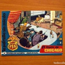 Tebeos: LA PATRULLA SIN MIEDO, Nº 4, EL TIGRE DE CHICAGO - EDITORIAL HISPANO AMERICANA 1961 - TAMAÑO 15X22. Lote 98351651