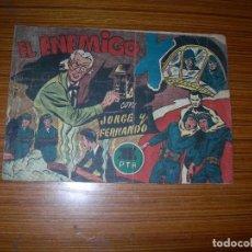 Tebeos - JORGE Y FERNANDO Nº EL ENEMIGO EDITA HISPANO AMERICANA - 98790883