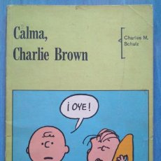 Tebeos: CALMA, CHARLIE BROWN. CHARLES M. SCHULZ. Lote 99067779