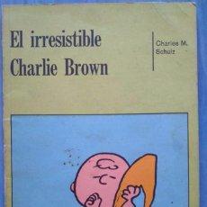 Tebeos: EL IRRESISTIBLE CHARLIE BROWN. CHARLES M. SCHULZ. Lote 99067959
