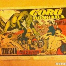 Tebeos: TARZÁN - GORÚ BONGARA EL TERRIBLE (LOMO REPARADO). Lote 99130643