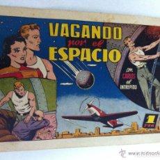 Tebeos: CARLOS EL INTREPIDO - (VAGANDO POR EL ESPACIO) - BIEN CONSERVADO. Lote 99804271