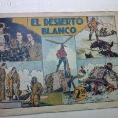 Tebeos: LAS GRANDES AVENTURAS, EL DESIERTO BLANCO ,EXTRA,HISPANO AMERICANA,ORIGINAL 2,50. Lote 100927567