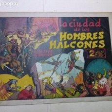 Tebeos: LAS GRANDES AVENTURAS,FLAS GORDON,LA CIUDAD DE LOS HOMBREHALCONES,EXTRA,HISPANO AMERICANA,ORIGINAL 2. Lote 100928779