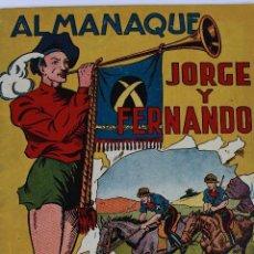 Tebeos: L-438. JORGE Y FERNANDO. ALMANAQUE AÑO 1943. HISPANO AMERICANA. ORIGINAL.. Lote 101989991