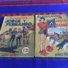 Tebeos: ALMANAQUE JORGE Y FERNANDO 1942 Y 1943. HISPANO AMERICANA 1,25 Y 2 PTS.. Lote 85393884
