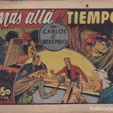 Tebeos: COMIC COLECCION CARLOS EL INTREPIDO MAS ALLA DEL TIEMPO. Lote 104288691
