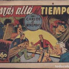 Tebeos: COMIC COLECCION CARLOS EL INTREPIDO MAS ALLA DEL TIEMPO . Lote 107963703
