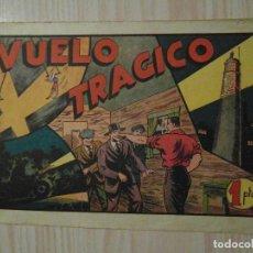 Tebeos: VUELO TRAGICO. Nº 58 DE AUDAZ. JUAN CENTELLA. HISPANO AMERICANA. 1940. C. COSSIO. Lote 108231659