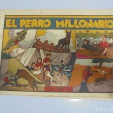 Tebeos: TEBEO. EL PERRO MILLONARIO. ORIGINAL. HISPANO AMERICANA DE EDICIONES. Lote 108708407
