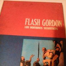 Tebeos: FLASH GORDON, LOS HOMBRES SELVÁTICOS. Lote 108942475