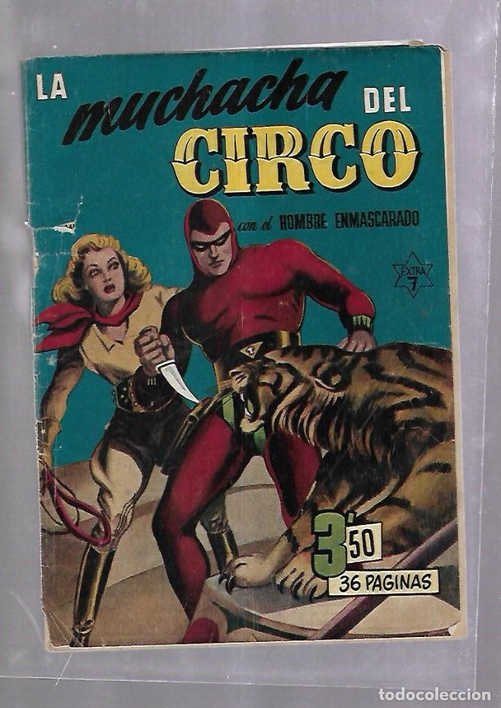 TEBEO. LA MUCHACHA DEL CIRCO CON EL HOMBRE ENMASCARADO. EXTRA 7. (Tebeos y Comics - Hispano Americana - Hombre Enmascarado)