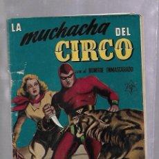 Tebeos: TEBEO. LA MUCHACHA DEL CIRCO CON EL HOMBRE ENMASCARADO. EXTRA 7.. Lote 108961127