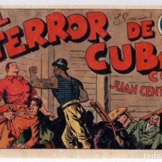 Tebeos: EL TERROR DE CUBA CON JUAN CENTELLA. ORIGINAL. Lote 112966083