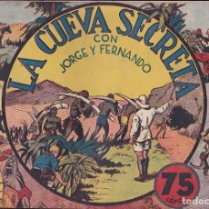 Tebeos: COMIC COLECCION JORGE Y FERNANDO LA CUEVA SECRETA . Lote 112990371