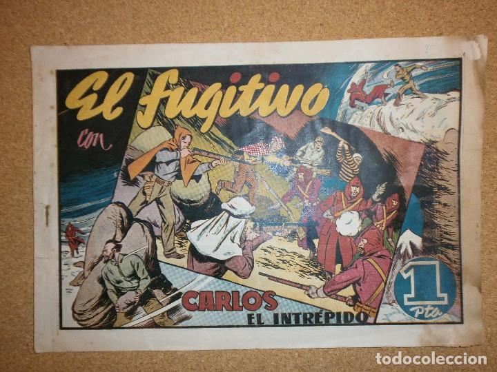 EL FUGITIVO - CARLOS EL INTREPIDO - HISPANO AMERICANA (Tebeos y Comics - Hispano Americana - Carlos el Intrépido)