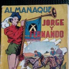 Tebeos: ALMANAQUE JORGE Y FERNANDO 1943 - EDT. HISP.AMER. - ORIGINAL (M-1). Lote 116239603