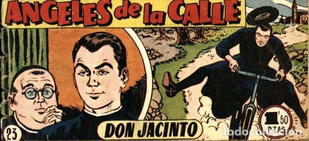 ANGELES DE LA CALLE-23 (HISPANO AMERICANA, 1951) (Tebeos y Comics - Hispano Americana - Otros)