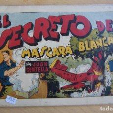 Tebeos: HISPANO AMERICANA,- JUAN CENTELLA Nº 70 EL SECRETO DE MASCARA BLANCA. Lote 119393151