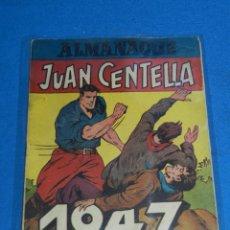 Tebeos: (M0) ALMANAQUE JUAN CENTELLA 1947 EDT HISPANO AMERICANA , POCAS SEÑALES DE USO. Lote 120436235