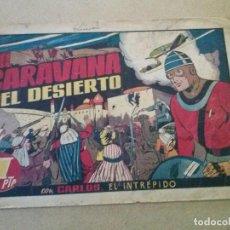 Tebeos: CARLOS EL INTREPIDO Nº 24 -LA CARAVANA DEL DESIERTO.HISPANO AMERICANA. Lote 121230987