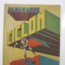 Tebeos: HISPANO AMERICANA - CICLON ALMANAQUE 1941. Lote 121659867