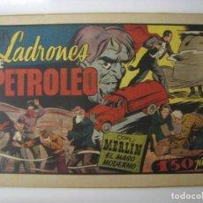 Tebeos: HISPANO AMERICANA. MERLIN - LOS LADRONES DE PETROLEO . 1942. Lote 121660443