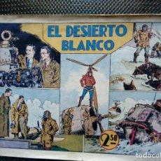 Tebeos: COMIC EL DESIERTO BLANCO - ORIGINAL - HISP. AMER. DE EDIC. 1946 (M-2). Lote 121791079