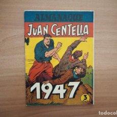 Tebeos: ALMANAQUE JUAN CENTELLA 1947 (INCLUYE JORGE Y FERNANDO). TEBEO ORIGINAL. Lote 125218667