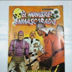 Tebeos: EL HOMBRE ENMASCARADO Nº 17. SENTENCIADO A MORIR. EDICION HISTORICA. TEBEOS S.A. TDKC32. Lote 125863895