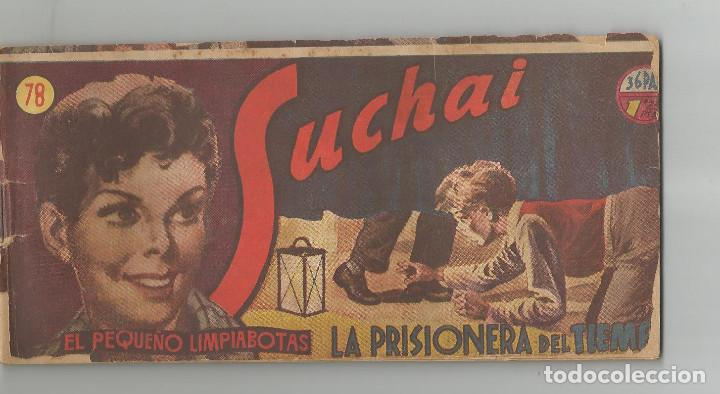 SUCHAI HISPANO AMERICANA DE EDICIONES Nº 78 (Tebeos y Comics - Hispano Americana - Suchai)