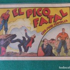 Tebeos: JUAN CENTELLA EL PICO FATALL HISPANO AMERICANA DE EDICIONES. Lote 128327811